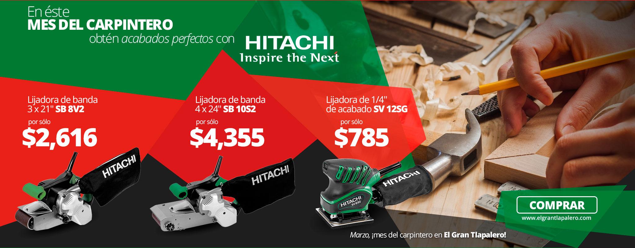 Marzo, mes del carpintero con HITACHI